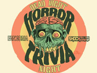 5:30pm-7pm: Dead Right Horror Trivia