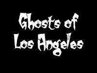 2pm-3pm: Ghosts of Los Angeles