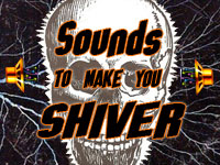 2:30pm-3:30pm: Sounds to Make You Shiver